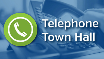Attend the April 28 Telephone Town Hall